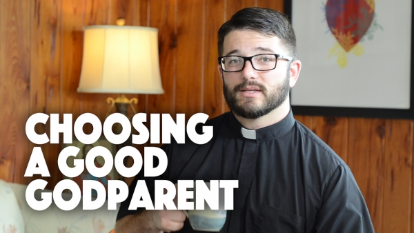 Choosing a Good Godparent