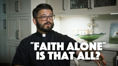 """Faith Alone"" Is that all?"