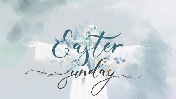 Easter Sunday - April 21, 2019