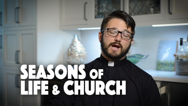 Seasons of Life & Church